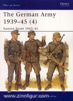 Thomas, N./Andrew, S. (Illustr.): The German Army 1939-45. Teil 4: Eastern Front 1943-45