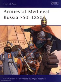 Nicolle, D./McBride, A. (Illustr.): Armies of Medieval Russia 750-1250
