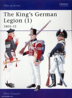 The King's German Legion. Teil 1: 1803-1812