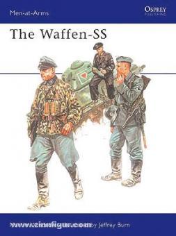 Windrow, M./Burn, J. (Illustr.): The Waffen-SS