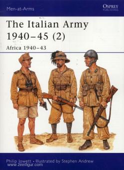 Jowett, P./Andrew, S.: The Italian Army 1940-45. Teil 2: Afrika 1940-43