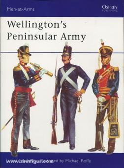 Lawford, J./Roffe, M. (Illustr.): Wellington's Peninsular Army