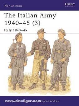 Jowett, P./Andrew, S. (Illustr.): The Italian Army 1940-45. Teil 3: Italy 1943-45