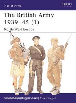 Brayley, M./Chappell, M. (Illustr.): The British Army 1939-1945. Teil 1: North-West Europe