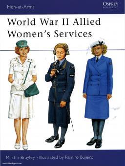 Brayley, M./Bujeiro, R. (Illustr.): World War II Allied Women´s Services
