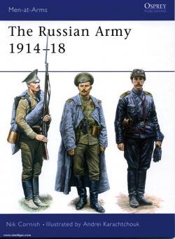 Cornish, N./Karachtchouk, A. (Illustr.): The Russian Army 1914-18