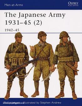 Jowett, P./Andrew, S. (Illustr.): The Japanese Army 1931-45. Teil 2: 1942-45