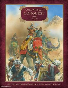 Bodley-Scott, R.: Colonies and Conquest. Asia 1494-1698