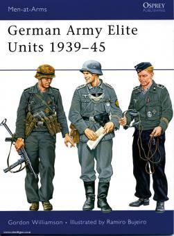 Williamson, G./Bujeiro, R. (Illustr.): German Army Elite Units 1939-45