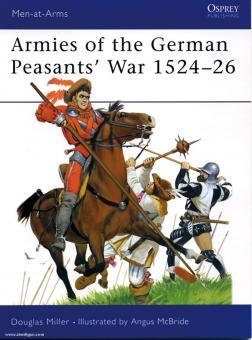 Miller, D./McBride, A. (Illustr.): The German Peasants War 1524-1526