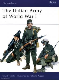 Nicolle, D./Ruggeri, R. (Illustr.): The Italian Army of World War I