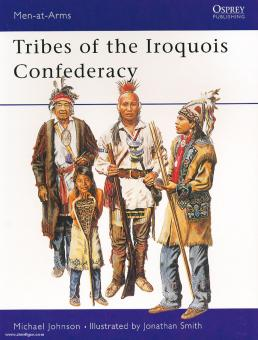 Johnson, M./Smith, J. (=Illustr.): Tribes of the Iroquois Confederacy