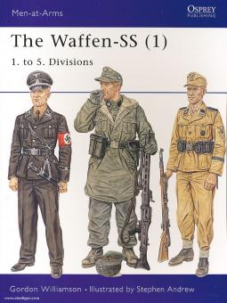 Williamson, G./Andrew, S. (Illustr.): The Waffen-SS. Teil 1: 1. to 5. Divisions