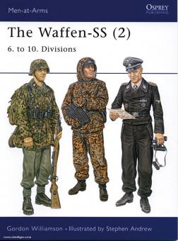 Williamson, G./Andrew, S. (Illustr.): The Waffen-SS. Teil 2: 6. to 10. Divisions