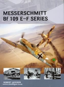 Jackson, R./Tooby, A. (Illustr.): Messerschmitt Bf 109 E-F Series