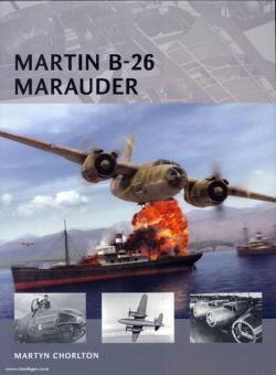 Chorlton, M./Tooby, A. (Illustr.): Martin B-26 Marauder