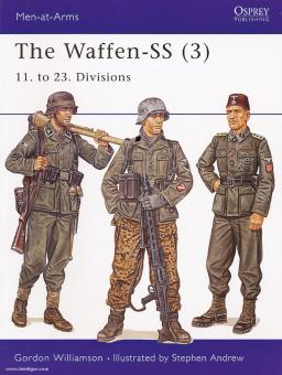Williamson, G./Andrew, S. (Illustr.): The Waffen-SS. Teil 3: 11. to 23. Divisions