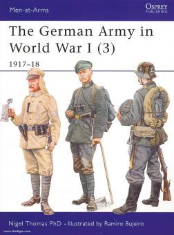 Thomas, N./Bujeiro, R. (Illustr.): The German Army in World War I. Teil 3: 1917-18