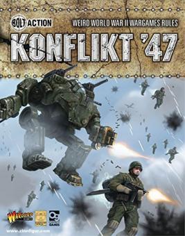 Cave, J. (Illustr.): Bolt Action: Weird World War II Wargames Rules. Konflikt '47