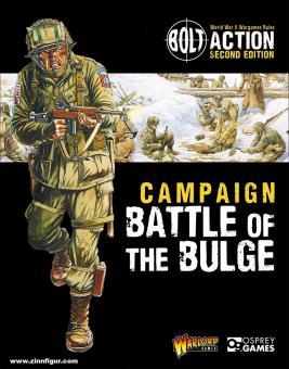 Dennis, P. (Illustr.): Bolt Action. Campaign. Battle of the Bulge
