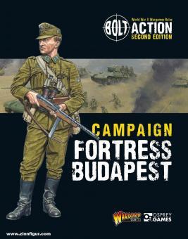 Dennis, Peter (Illustr.): Bolt Action. Campaign: Fortress Budapest