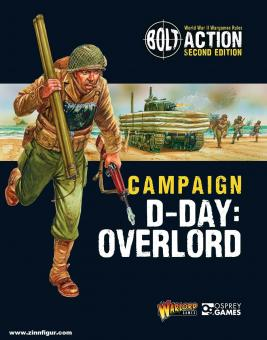 Vella, Robert/Dennis, Peter (Illustr.): Bolt Action. Campaign: D-Day. Overlord
