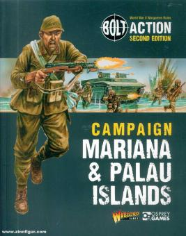 Dennis, Peter (Illustr.): Bolt Action. Campaign: Mariana & Palau Islands