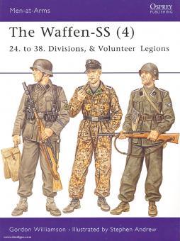 Williamson, G./Andrew, S. (Illustr.): The Waffen-SS. Teil 4: 24. to 38. Divisions & Volunteer Legions