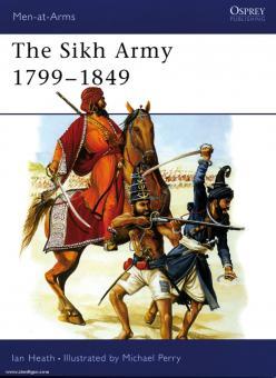 Heath, I./Perry, M. (Illustr.): The Sikh Army 1799-1849