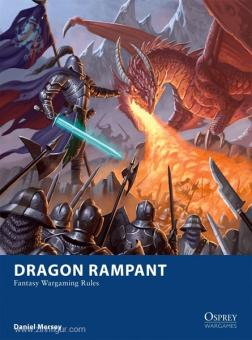Mersey, D./Spearing, C. (Illustr.): Dragon Rampant: Fantasy Wargaming Rules