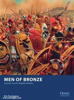 Farrington, Eric: Men of Bronze. Ancient Greek Hoplite Battles