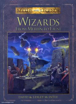 Wizards. From Merlin to Faust