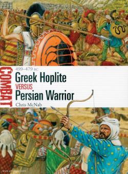 McNab, Chris/Hook, Adam (Illustr.): Greek Hoplite versus Persian Warrior. 499-479 BC