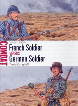 Campbell, David/Hook, Adam (Illustr.): French Soldier vs German Soldier. Verdun 1916
