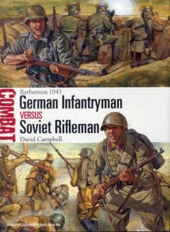 Campbell, D.: Barbarossa 1941. German Infantryman versus Soviet Infantryman