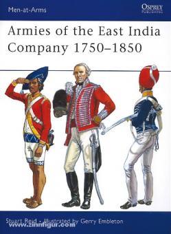 Reid, S./Embleton, G. (Illustr.): Armies of the East India Company 1750-1850