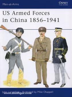 Langellier, J./Chappell, M. (Illustr.): US Armed Forces in China 1856-1941