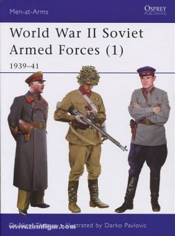 Thomas, N./Pavlivic, D. (Illustr.): World War II Soviet Armed Forces. Teil 1: 1939-41