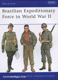 Maximiano, C. C./Bonalume N., R./Pavlovic, D. (Illustr.): Brazilian Expeditionary Forces in World War II