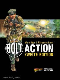 Cavatore, A./Priestley, R.: Bolt Action. Tabletop-Regeln für den 2. Weltkrieg - 2. Auflage
