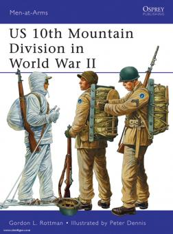 Rottman, G. L./Dennis, P. (Illustr.): US 10th Mountain Division in World War II