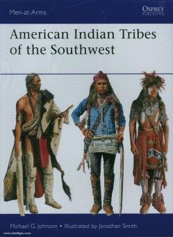 Johnson, M. G./Smith, J. (Illustr.): American Indian Tribes of the Southwest