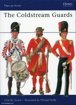 Grant, C./Roffe, M. (Illustr.): The Coldstream Guards