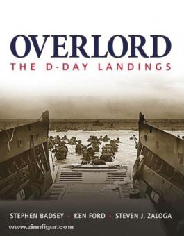 Ford, K./Zaloga, S. J.: Overlord. The D-Day Landings
