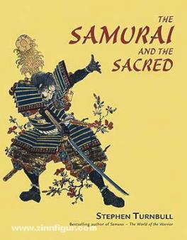 Turnbull, S.: The Samurai and the Sacred