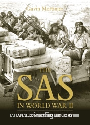 Mortimer, G.: The SAS in World War II. An illustrated History