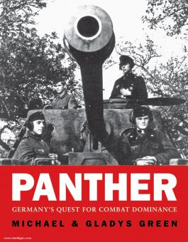 Green, M./Green, G.: Panther. Germany's Quest for Combat Dominance