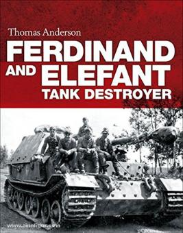 Anderson, T.: Ferdinand and Elefant Tank Destroyer