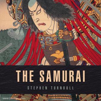 Turnbull, S.: The Samurai