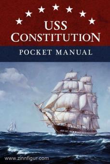 Clements, E. L.: USS Constitution Pocket Manual